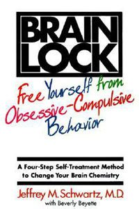 Brain Lock Free Yourself From Obsessive-Compulsive Behavior Book Review